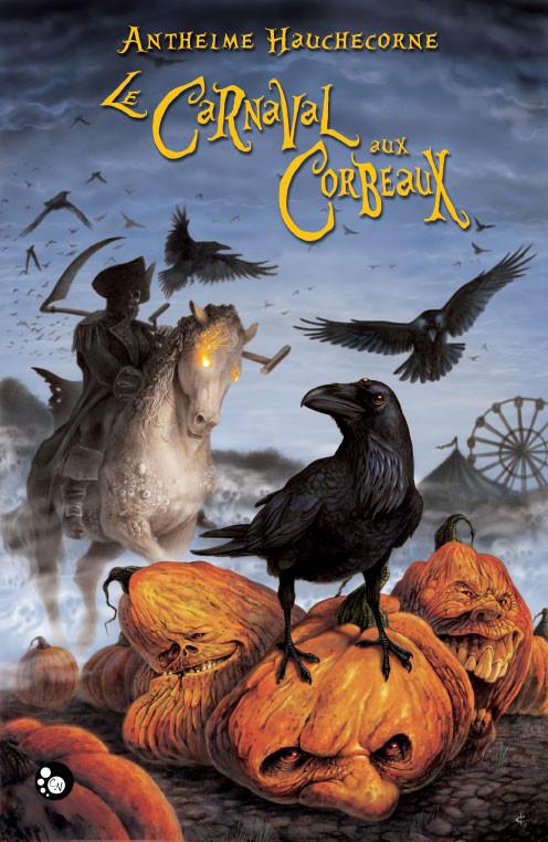 Le Carnaval aux Corbeaux – Anthelme Hauche